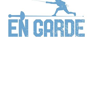 En Garde Fencing Sword Fighting Vintage Gift by DanH27
