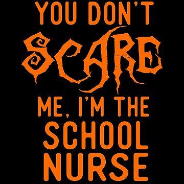Funny School Nurse Shirts Halloween Costume Joke Gag Gifts. by Bronby