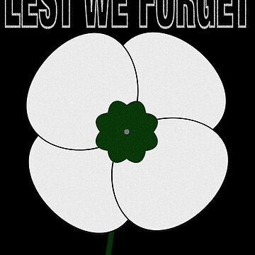 LEST WE FORGET by Paparaw