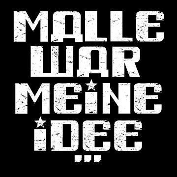 Malle was my idea Mallorca party gift by MrUrban