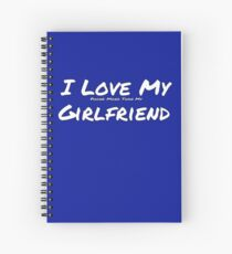 I Love My 'Phone More Than My' Girlfriend Spiral Notebook