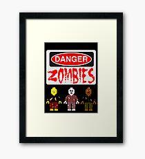 DANGER ZOMBIES Framed Print