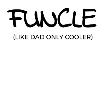 Like Dad Only Cooler Apparel by mrkprints