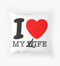 My life? My wife? Throw Pillow