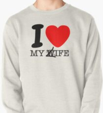 My life? My wife? Pullover