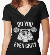 Do You Even Crit? - Ancient Swole'd Dragon Women's Fitted V-Neck T-Shirt