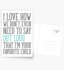 I'm Your Favorite Child Postcards