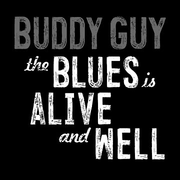 Buddy Guy - Blues is Alive and Well - Blues - Music by carlosafmarques