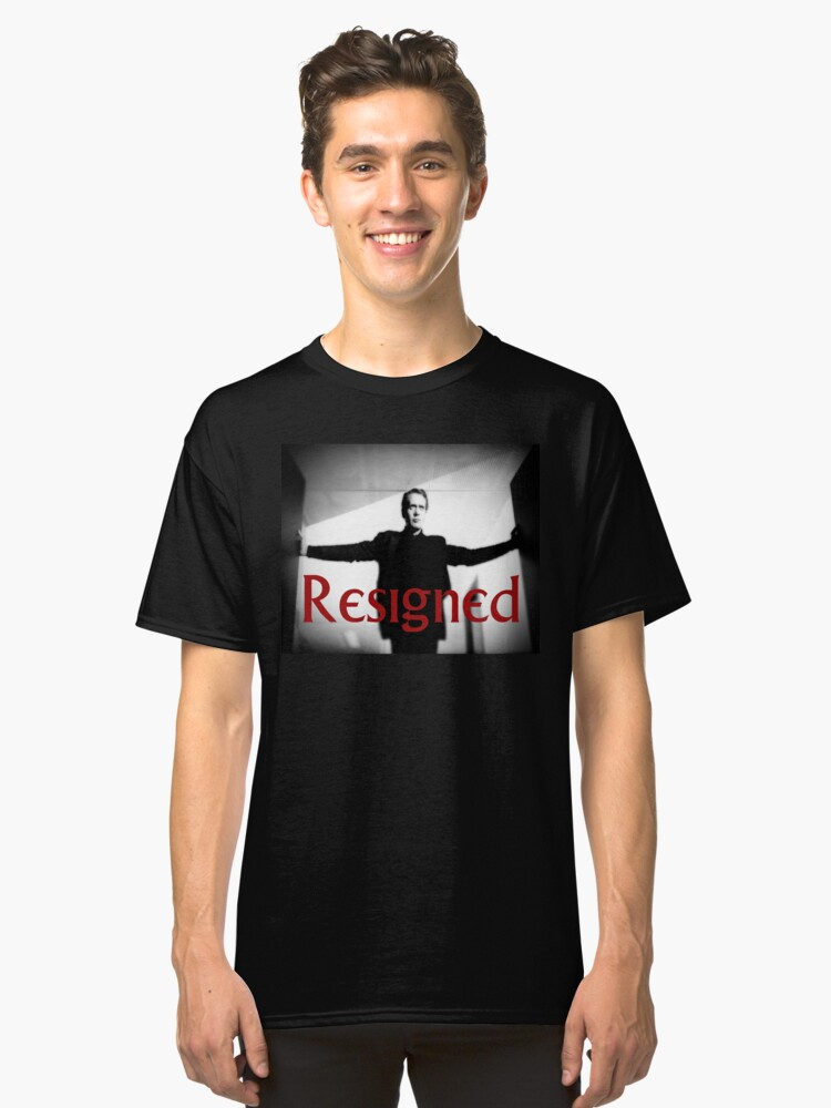 Resigned Classic T-Shirt Front
