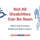 Not All Disabilities Can Be Seen by Millions Missing Canada