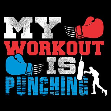 My Workout Is Punching Boxing Fight Match Workout by hangene92