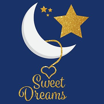 Sweet Dreams Gold Glitter Design by sigdesign