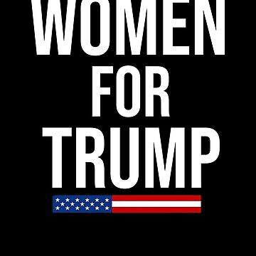 Womens Donald Trump T Shirt Women for Trump 2020 by Kimcf