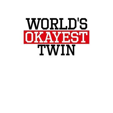 world's okayest twin, #twin  by handcraftline