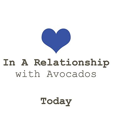 IN A RELATIONSHIP WITH AVOCADO by styleofpop