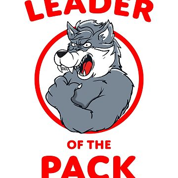 Leader of the Pack Wolf Gift by BlueBerry-Pengu