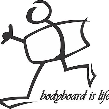 Bodyboard Life T-Shirt by claudiorrb
