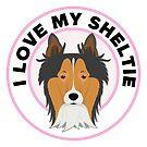 I Love My Sheltie Dog by CafePretzel