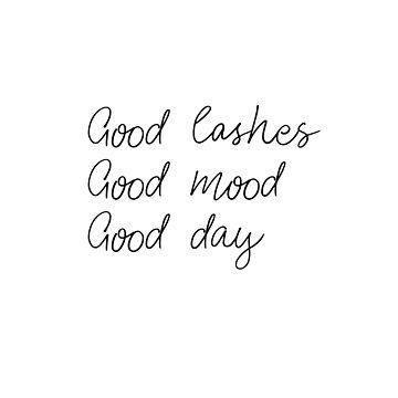 Good lashes, good mood, good day by caddystar