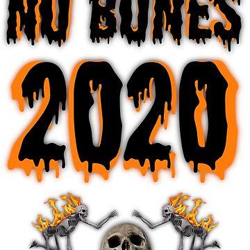 NO BONES 2020 by JNDA88