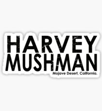 Harvey Mushman Sticker