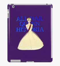 All Hail Queen Historia iPad Case/Skin
