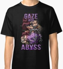 Gaze into de Abyss Classic T-Shirt