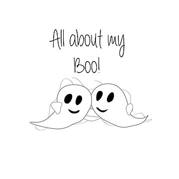 All About My Boo - Halloween Ghost by nadirasimone