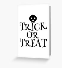 Pumpkin Trick or Treat  Greeting Card