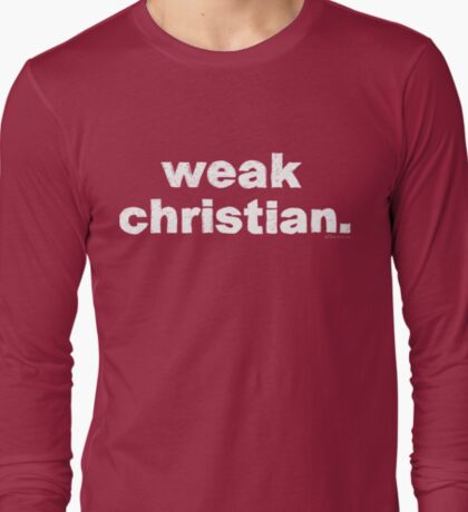Weak Christian - White T-Shirt