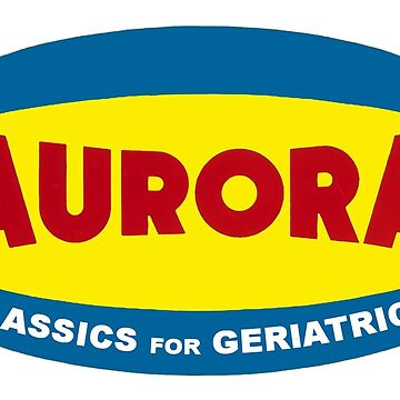 Aurora Classics for Geriatrics by 16TonPress
