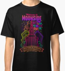 Welcome to Moonside Classic T-Shirt