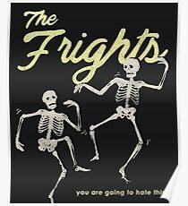 Die Frights (Skelette) Poster