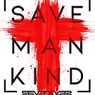 Save Mankind by Sevenlives