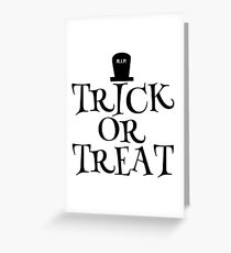 RIP Trick or Treat Greeting Card