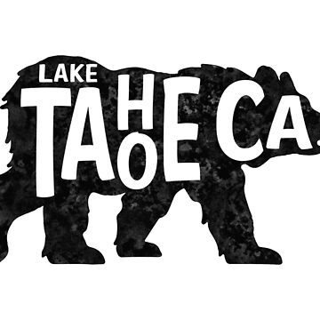 Lake Tahoe California Bear Typography by MyHandmadeSigns