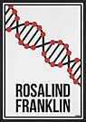 «ROSALIND FRANKLIN - Mujeres en la ciencia» de Hydrogene