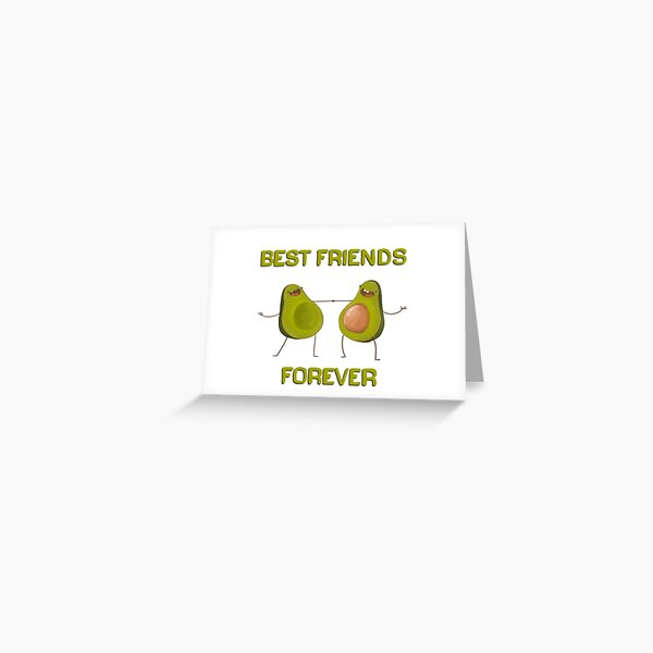 Best Friends Forever Avocados Greeting Card