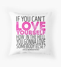 "RuPaul's Drag Race - ""If You Can't Love Yourself..."" Quote Throw Pillow"