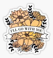 i'll go with you Sticker
