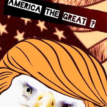America the Great? by rsmac