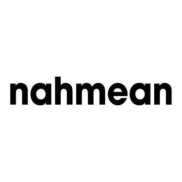Nahmean by DJBALOGH