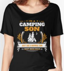 Camping Son Christmas Gift or Birthday Present Women's Relaxed Fit T-Shirt