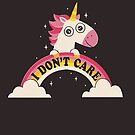 Unicorn Don't Care by DinoMike