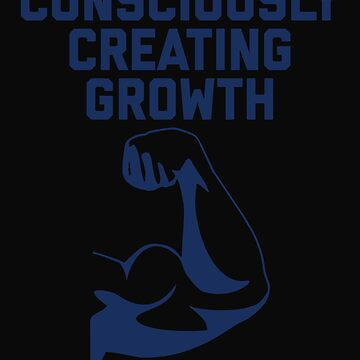 Consciously Creating Growth by 64thMixUp