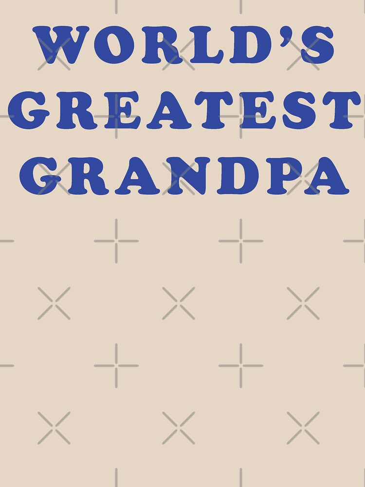 World's Greatest Grandpa by expandable