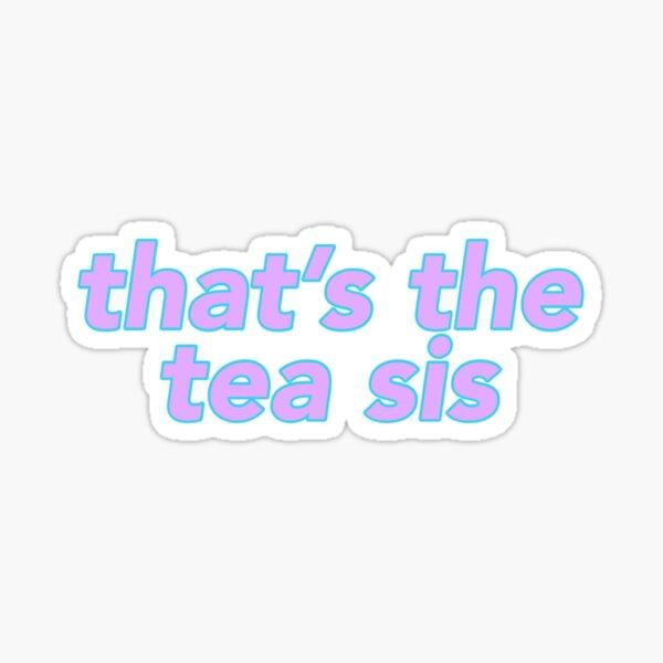 That's the Tea purple Sticker