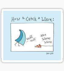 Sticker-How to Catch a Wave Sticker