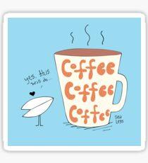 Stickers-Coffee, Coffee, Coffee Sticker