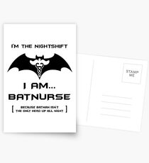 I'm The Nightshift. I Am BatNurse T-Shirt Postcards